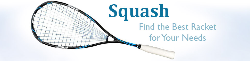 Squash - Choose the best racket for your needs